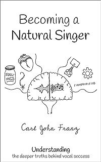 Becoming a Natural Singer: Understanding the Deeper Truths Behind Vocal Success