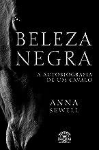 Beleza Negra: A autobiografia de um cavalo