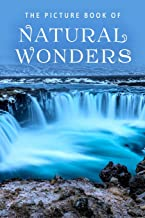 The Picture Book of Natural Wonders: A Gift Book for Alzheimer's Patients and Seniors with Dementia (Picture Books)