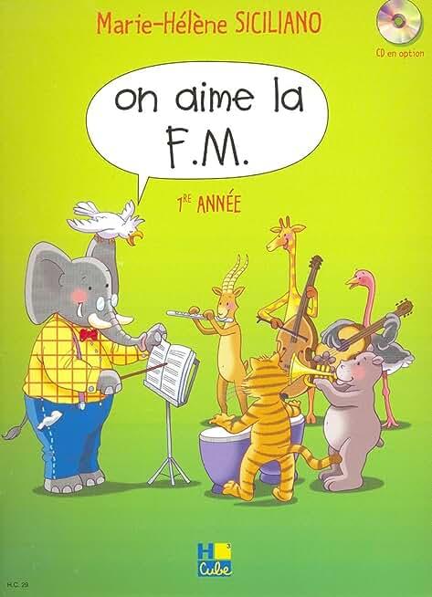 On aime la F.M. Volume 1