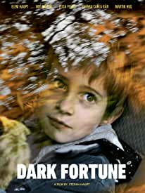 Suspenseful Drama DARK FORTUNE debuts on DVD and Digital June 23rd from Corinth Films