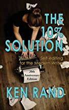 10% Solution: Self-editing for the Modern Writer