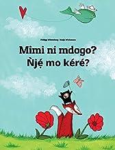 Mimi Ni Mdogo? Nje Mo Kere?: Swahili-Yoruba: Children's Picture Book (Bilingual Edition)