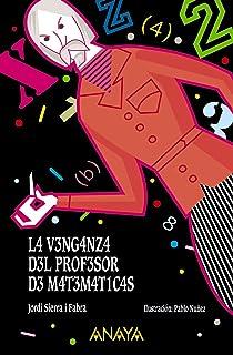 comprar comparacion La venganza del profesor de matemáticas (LITERATURA INFANTIL (6-11 años) - El Duende Verde)