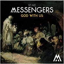 Best god with us the messengers Reviews