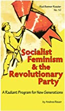 Socialist Feminism and the Revolutionary Party: A Radiant Program for New Generations
