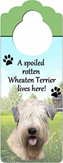 "Soft Coated Wheaten Wood Sign""A Spoiled Rotten Soft Coated Wheaten Lives Here""with Artistic Photograph Measuring 10 by 4 I..."