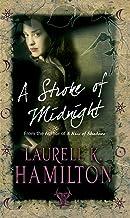 A Stroke Of Midnight: Urban Fantasy (Merry Gentry 4) (A Merry Gentry Novel)