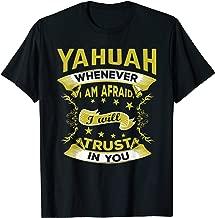 Hebrew Israelite Clothing Yahuah I'm Afraid Trust You Shirt