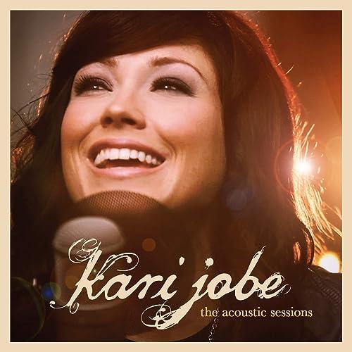 cd kari jobe the acoustic sessions
