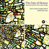 The Gate of Heaven Favourite Anthems from New College