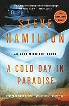 A Cold Day in Paradise: An Alex McKnight Novel (Alex McKnight Novels, 1)
