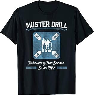 Muster Drill Cruise Ship Funny Cruising T Shirt