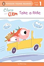 Clara and Clem Take a Ride (Penguin Young Readers, Level 1)