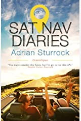 The Sat Nav Diaries Kindle Edition
