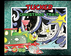 Tucker and the Christmas Train