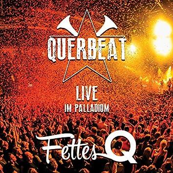 Fettes Q - Live im Palladium