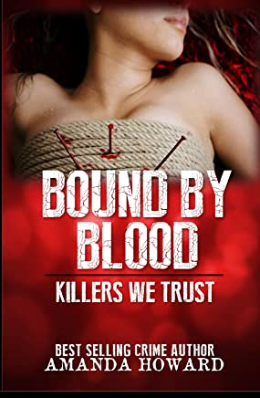 Bound by Blood: Killers We Trust