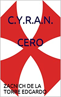 C.Y.R.A.N. CERO: ¿Como te gustaria q te enamoren? (Spanish Edition)