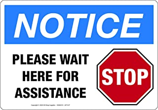 "Please Wait Here for Assistance - Notice, with Stop Sign Image, Vinyl Safety Sign, Horizontal 5""W x 3.5""H 1227-OSS 1"