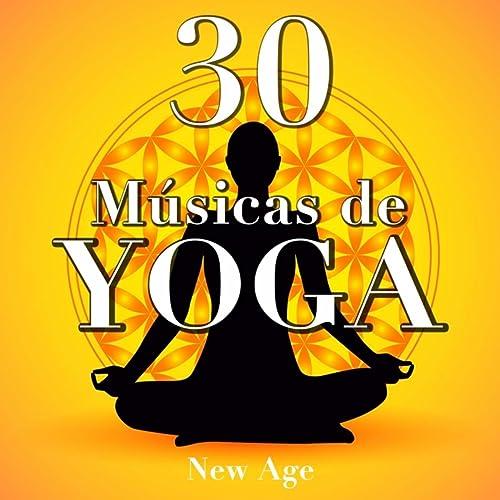 30 Musicas de Yoga - Musica Oriental Instrumental by Ioga ...
