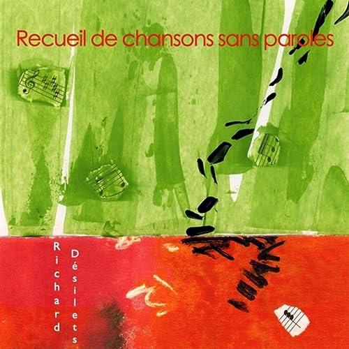 Recueil De Chansons Sans Paroles By Richard Désilets On Amazon Music