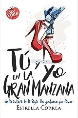 Tú y yo en la Gran Manzana: Novela Romántica Contemporánea (American Girls nº 1) Versión Kindle