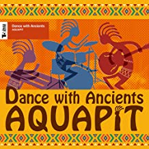 Dance with Ancients