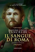 Il sangue di Roma. Il Vallo di Adriano (Vol. 1)