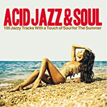 Acid Jazz & Soul (100 Jazzy Tracks with a Touch of Soul for the Summer)