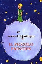 Il piccolo Principe (Italian Edition)