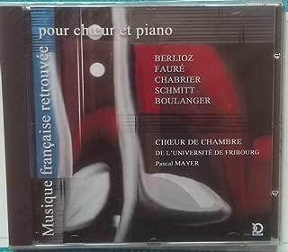 Musique Française Retrouvée Pour Choeur Et Piano