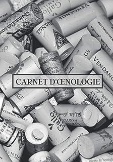 Carnet d'œnologie: Livre de dégustation de vin à remplir ! Cahier à compléter..