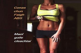 Conas chun Faigh ABS: Maol goile cleachtaí (Maol ABS Book 1) (Irish Edition)