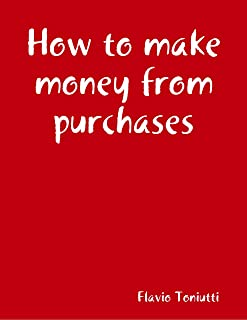 How to Make Money from Purchases