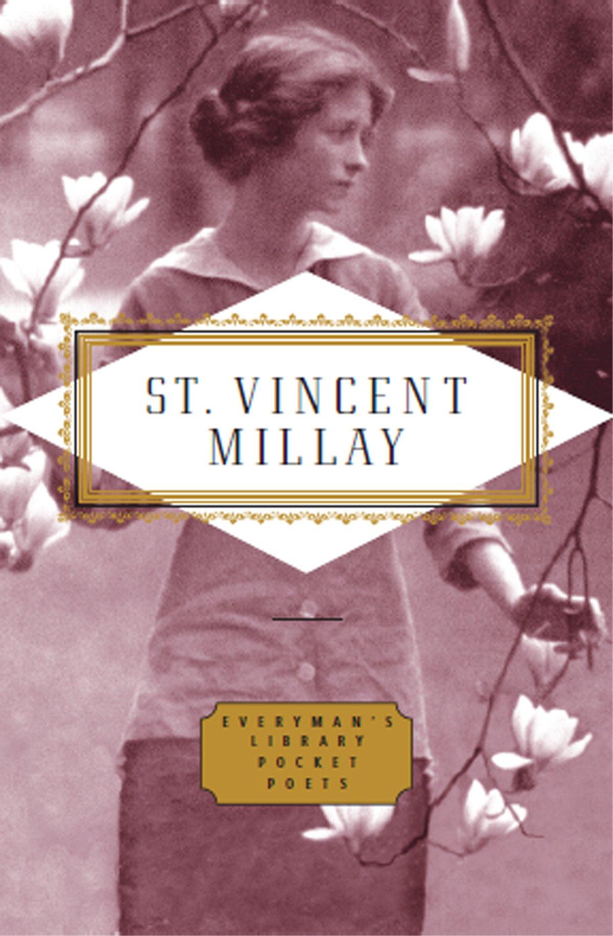 Poems: Edna St Vincent Millay (Everyman Library)