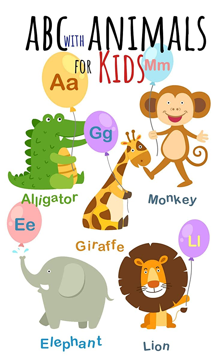 郵便物交流する角度ABC with Animals For Kids: Book for Ages 1-6 for Kids, Toddlers, Boys, Girls, Kids, preschool&Kindergarten, Picture Book, Activities Book (English Edition)