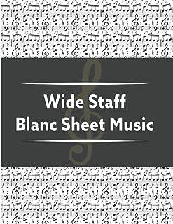 WIDE STAFF BLANC SHEET MUSIC: Wide Staff Blank Manuscript Paper Book.