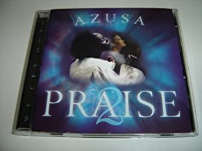Azusa Praise 2 We Cry Out / Carlton Pearson / Gathering Of The Eagles Conference 2002 Anointed Praise and Worship