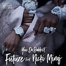 Best future and nicki minaj song Reviews