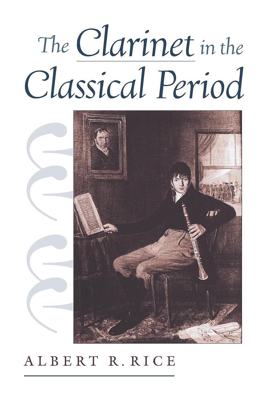 ちょうつがい時系列おじいちゃんThe Clarinet in the Classical Period
