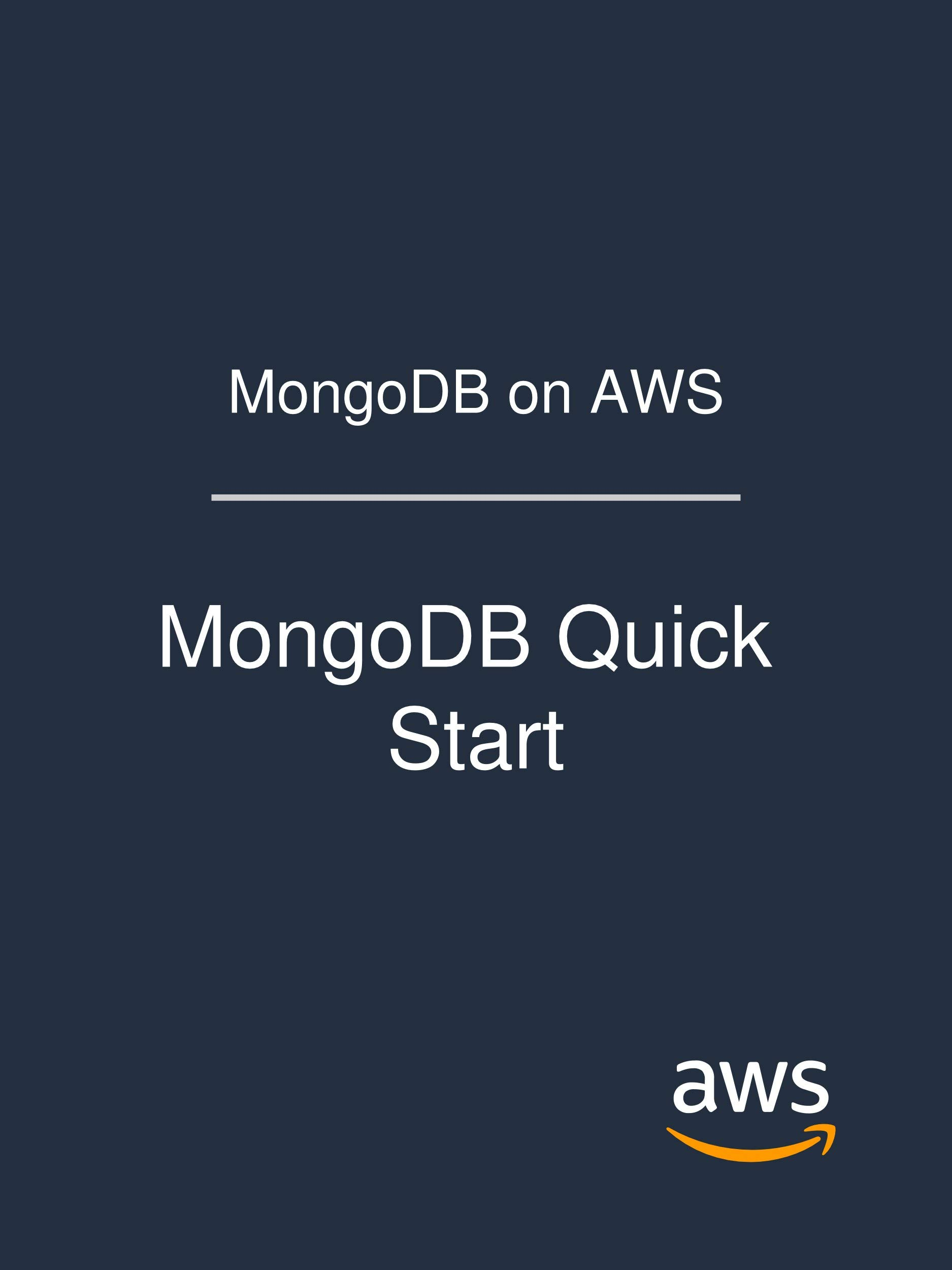 MongoDB on AWS: MongoDB Quick Start