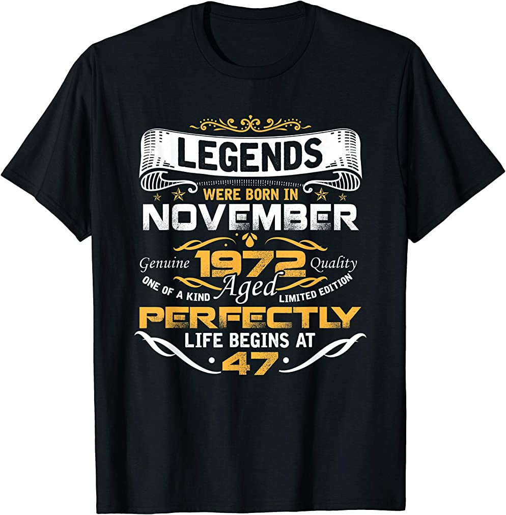 Awesome Legends Born In November 1972 47th Birthday T-shirt