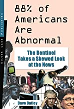 88% of Americans Are Abnormal