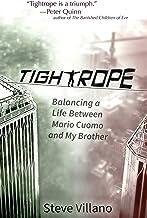 Tightrope: Balancing a Life Between Mario Cuomo and My Brother