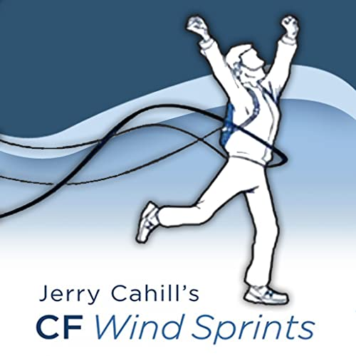 Jerry Cahill s CF Wind Sprints