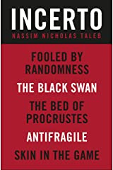 Incerto 5-Book Bundle: Fooled by Randomness, The Black Swan, The Bed of Procrustes, Antifragile, Skin in the Game Kindle Edition