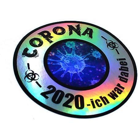 Finest Folia Corona Virus Sticker Funsticker Hologramm Aufkleber Lustig Für Kfz Auto Motorrad Laptop Kühlschrank Fenster Selbstklebend R092 Corona 2020 Ich War Dabei Auto