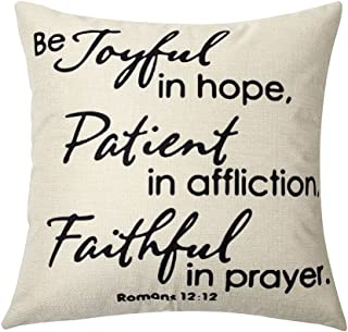 Ogiselestyle Joyful in Hope, Patient in Affliction, Faithful in Prayer Cotton Linen Home Decorative Throw Pillow Case Cushion Cover for Sofa Couch, 18 x 18