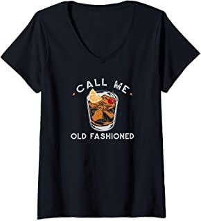 Womens Call Me Old Fashioned Whiskey Drinking Cocktail Bourbon Fan V-Neck T-Shirt